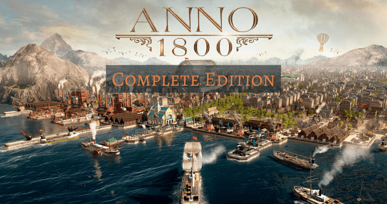 Anno 1800 Complete + Land of Lions [Активация Игры Uplay – Оффлайн Режим]